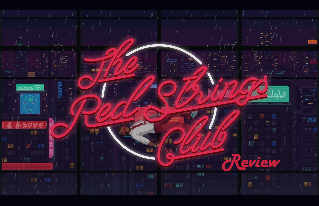 The Red Strings Club Review